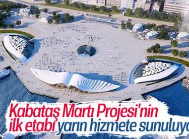 Kabataş Meydanı ve Transfer Merkezi Projesi açılıyor