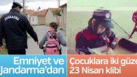 Jandarma ve Emniyet'ten 23 Nisan klibi