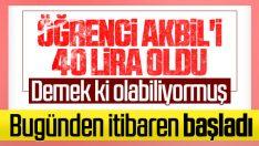40 lira öğrenci aylık akbil uygulaması başladı