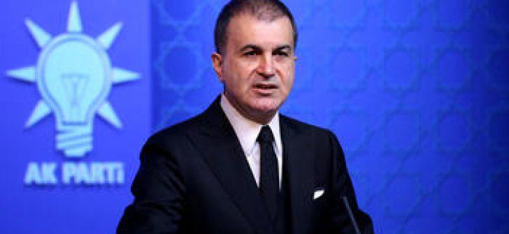 AK Parti Sözcüsü Ömer Çelik: Siyasi matruşkanın tepesine Türkiye ve Erdoğan düşmanlığını koydular