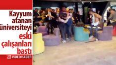Haliç Üniversitesi'nin eski çalışanları kampüsü bastı