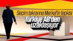 Merkel Türkiye'deki seçim sürecinden rahatsız