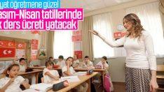 Öğretmenler tatilde de ücret alacak