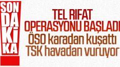 ÖSO'dan Tel Rıfat'taki teröristlere operasyon