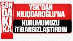 YSK'dan itibarsızlaştırma açıklaması