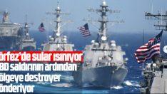 ABD tanker saldırısının olduğu yere destoyer gönderiyor