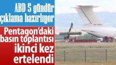 ABD'nin Türkiye ve S-400 açıklaması yine ertelendi