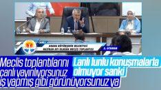 Adana Belediye Meclisi'ne Zeydan Karalar'ın tepkisi damga vurdu