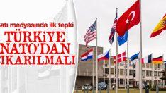 Türkiye NATO'dan çıkarılsın