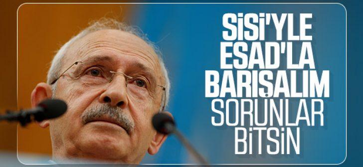 Kemal Kılıçdaroğlu'ndan Esad ve Sisi çağrısı