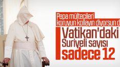 Papa'dan mültecileri koruyun çağrısı