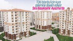 TOKİ, Başakşehir Ayazma'da hak sahiplerini belirleyecek