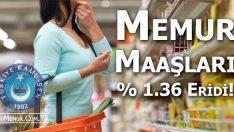 Memur maaşı Temmuz ayında % 1,36 eridi