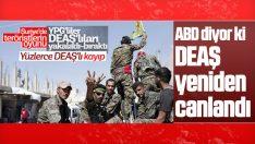 ABD: DEAŞ Suriye ve Irak'ta yeniden canlanıyor