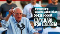 ABD'nin sosyalist başkan adayı: Uzaylıları ifşa edeceğim