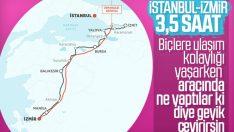 İstanbul ile İzmir arası 3,5 saate düşüyor
