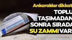 Ankara'da sırada su zammı var