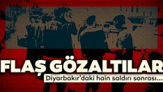 Diyarbakır'daki sivillere yönelik terör saldırısında flaş gözaltılar