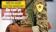 PYD Suriye'de Barzani'ye yakın kanalı kapattı