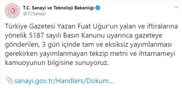 Sanayi ve Teknoloji Bakanlığı Türkiye gazetesini yalanladı