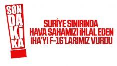 Türk Hava Sahasını 6 kez ihlal eden İHA vuruldu