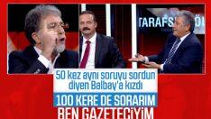 Ahmet Hakan ile Mustafa Balbay arasında soru tartışması