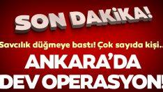 Son dakika: Ankara'da FETÖ operasyonu: Çok sayıda kişi yakalandı