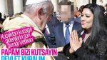 Papa'dan devlet kurmak için dua isteyen Kürtler