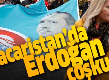 Macaristan'da Başkan Erdoğan coşkusu