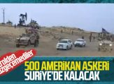 ABD: Suriye'de 500 askerimiz kalacak
