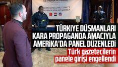 ABD'de Türk gazetecilerin panele girişi engellendi
