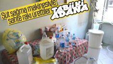 Adana'da süt sağma makineli sahte rakı üretimi