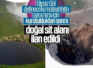 Dipsiz Göl doğal sit alanı ilan edilecek
