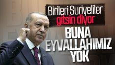 Erdoğan: Bizim anlayışımız Suriyelileri göndermeye izin vermez