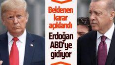 Erdoğan Amerika ziyareti için karar verdi