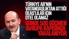 İçişleri Bakanı Soylu: DEAŞ mensubunun oteli değiliz