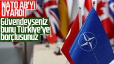 NATO'dan AB'ye Türkiye mesajı