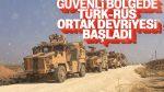 Türk ve Rus askerlerinin ortak devriyesi başladı