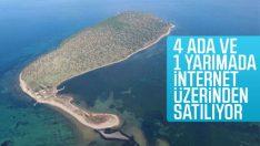 4 ada ve 1 yarımada internet üzerinden satışa çıkarıldı