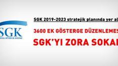 3600 ek gösterge düzenlemesi SGK'yı zora sokar
