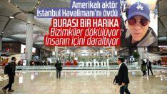 Amerikalı oyuncu Robert Davi, İstanbul Havalimanı'nı övdü
