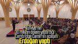Cumhurbaşkanı Erdoğan İngiltere'de cami açılışında