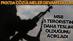 MSB: Irak'ın kuzeyindeki 5 PKK'lı terörist tedlim oldu