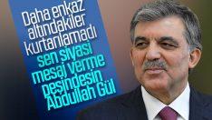 Abdullah Gül deprem sonrası siyasi mesaj verdi