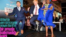 Boris gözünü Afrika'ya dikti