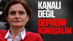 Canan Kaftancıoğlu'nun deprem tweet'i