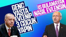 Erdoğan'ın evlilik çıkışına CHP'den işsizlik cevabı