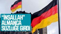 'İnşallah' kelimesi Almanca sözlükte yer aldı