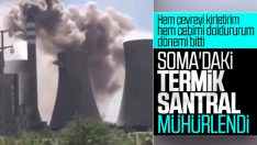 Soma'daki termik santral mühürlendi
