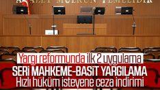 Yargıda 'seri mahkeme' ve 'basit yargılama' dönemi